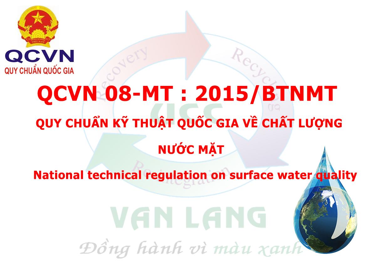 QCVN 08-MT:2015/BTNMT - QUY CHUẨN KỸ THUẬT QUỐC GIA VỀ CHẤT LƯỢNG NƯỚC MẶT