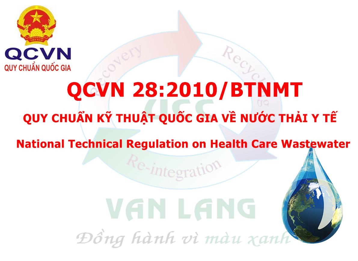 QCVN 28:2010/BTNMT - QUY CHUẨN KỸ THUẬT QUỐC GIA VỀ NƯỚC THẢI Y TẾ